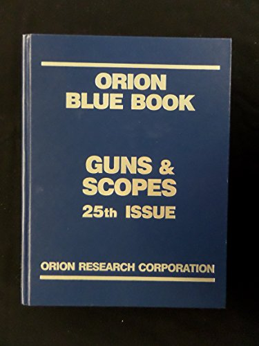 Gun & Scopes 2007 (Orion Blue Book Gun)