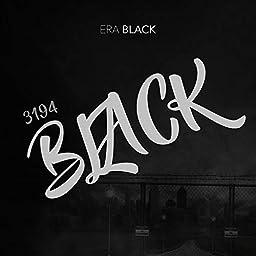 3194 Black Explicit By Era Black On Amazon Music Unlimited