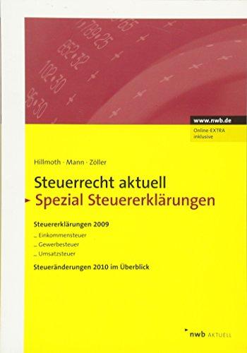 NWB Steuerrecht aktuell: Steuerrecht aktuell Spezial Steuererklärungen: Steuererklärungen 2009, Steueränderungen 2010