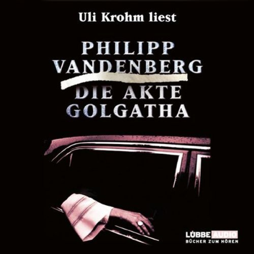 Die Akte Golgatha audiobook cover art