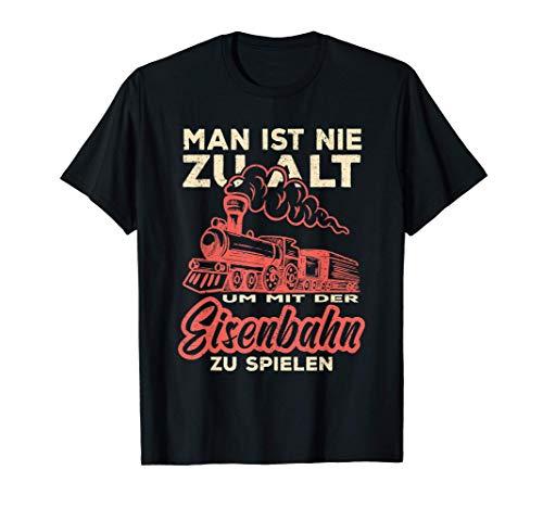 Herren Modelbahn Man ist nie zu alt um mit der Eisenbahn zu spielen T-Shirt
