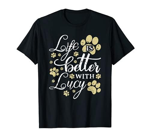 Life Is Better With Lucy Nombre de Perro Perro Papá Perro Mamá Adopción Camiseta