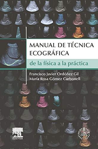 Manual De Técnica Ecográfica (+ StudentConsult)