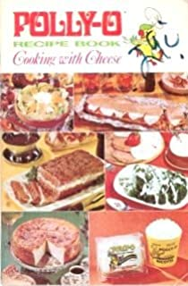 Polly-O Recipe Book Cooking with Cheese