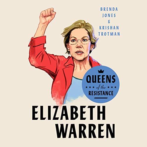 Queens of the Resistance: Elizabeth Warren audiobook cover art