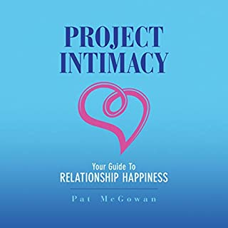 Project Intimacy: Your Guide to Relationship Happiness audiobook cover art
