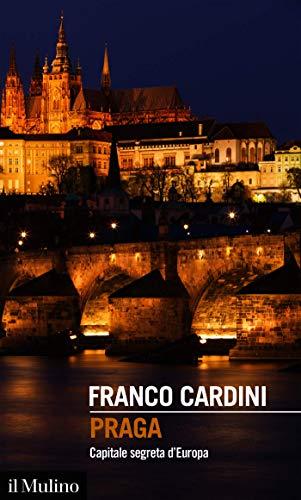 Praga: Capitale segreta d'Europa (Intersezioni)