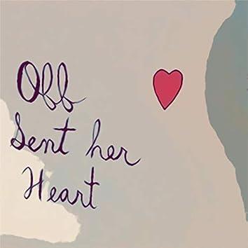 Off Sent Her Heart