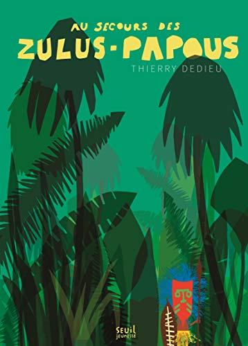 زولوس - پاپوانوں کی مدد کرنا