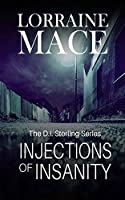 Injections of Insanity (D.i. Sterling)
