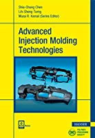 Advanced Injection Molding Technologies (Progress in Polymer Processing (Ppp))