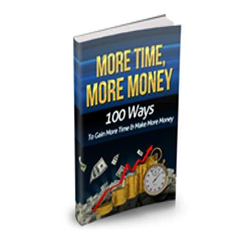 MoreTime more money (English Edition)