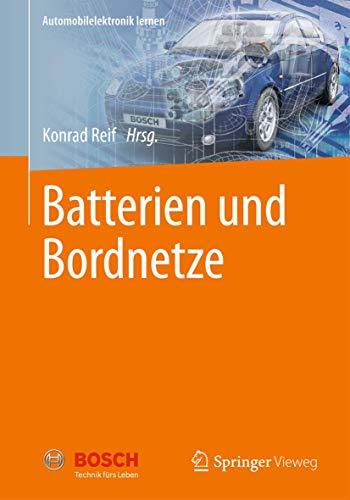 Batterien und Bordnetze (Automobilelektronik lernen)