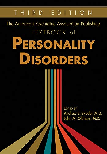 Compare Textbook Prices for The American Psychiatric Association Publishing Textbook of Personality Disorders Revised Edition ISBN 9781615373390 by Skodol, Andrew E.,Oldham, John M.