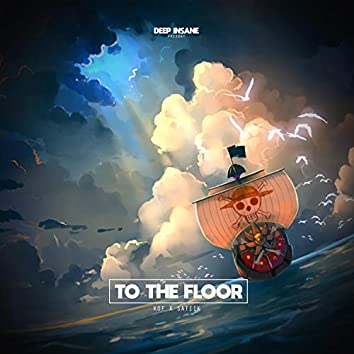 To The Floor