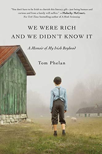 Image of We Were Rich and We Didn't Know It: A Memoir of My Irish Boyhood