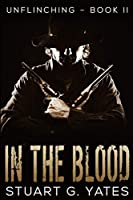 In The Blood: Large Print Edition