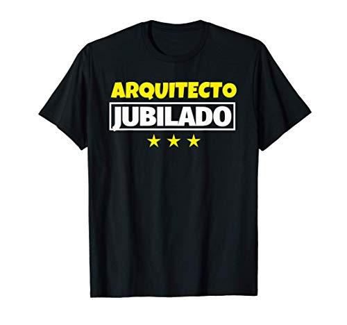 Arquitecto Jubilado Regalo Camiseta