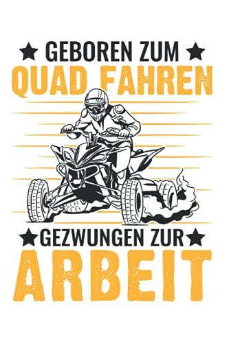Quadfahrer Tagesplaner: Geboren zum Quad fahren ATV Quadfahrer Arbeit / Kalender 2022 / Wochenplaner Tagesplaner Planer / Planungsbuch To-Do-Liste / 6x9 Zoll / 100 ausfüllbare Seiten