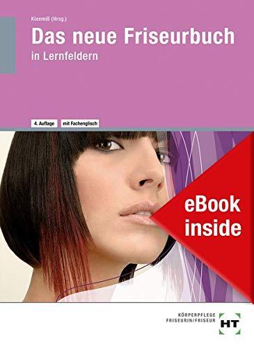 eBook inside: Buch und eBook Das neue Friseurbuch: in Lernfeldern