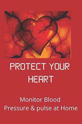 Protect Your Heart: Monitor Blood Pressure & pulse at Home | Home Simple Easy Daily Log Journal.
