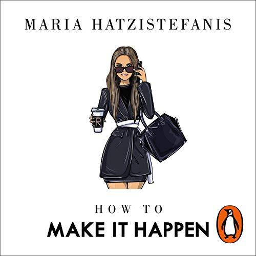 How to Make It Happen audiobook cover art