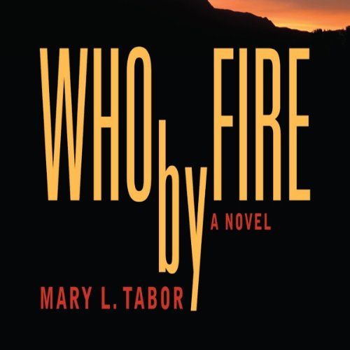 Who by Fire Audiobook By Mary L. Tabor cover art