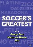 Soccer's Greatest - Volume 3 - George Best/Marco van Basten/Zico