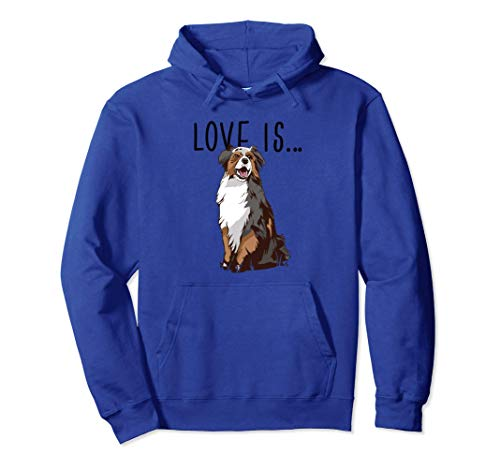 L'amore è... un pastore australiano Cane Meme Felpa con Cappuccio