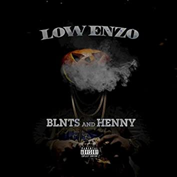 Blnts and Henny