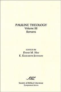 Pauline Theology, Volume III: Romans (Symposium Series (Society of Biblical Literature), No. 21-23.)