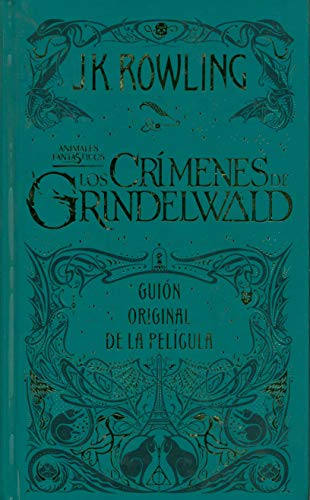 Los crimenes de Grindelwald: Animales fantásticos 2 (Harry Potter)