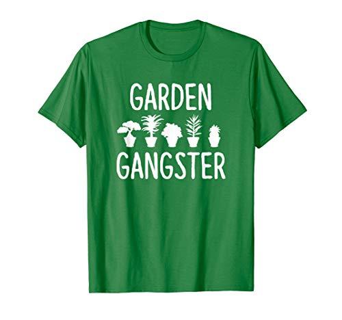 Garden Gangster - Gardening Shirt for Gardeners T-Shirt