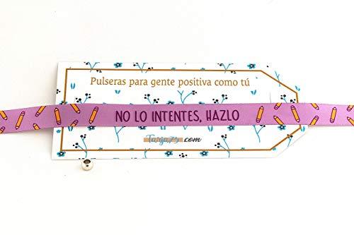 Pulseras de tela con frases molonas: NO LO INTENTES, HAZLO | Presume y punto | Regalo original