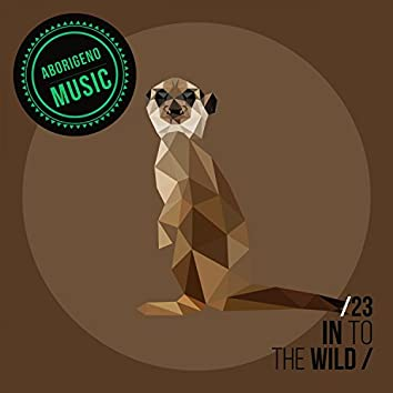 In To The Wild - Vol.23