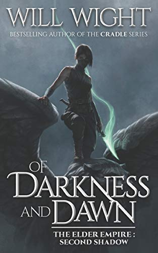Of Darkness and Dawn: 2 (The Elder Empire: Shadow)