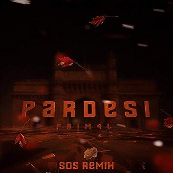 Pardesi (feat. SOS)