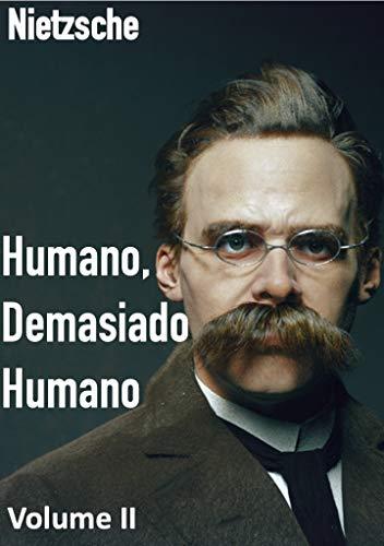 Humano, Demasiado Humano - Volume II