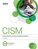 CISM Review Questions, Answers & Explanations, 9th Edition