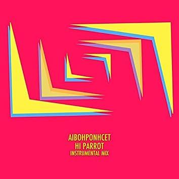 Hi Parrot (Instrumental Mix)
