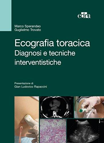 Ecografia toracica: Diagnosi e tecniche interventistiche