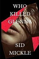 Who Killed Glenna