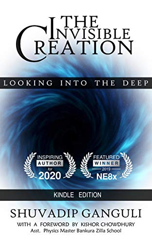 THE INVISIBLE CREATION: Looking into the Deep (English Edition)