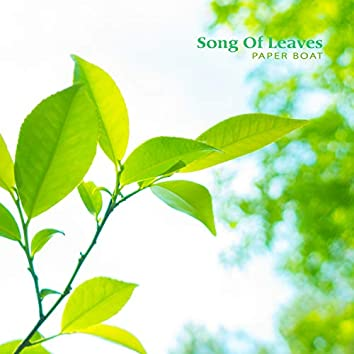 Song Of Leaves