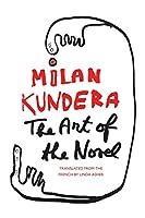 The Art of the Novel (Perennial Classics)