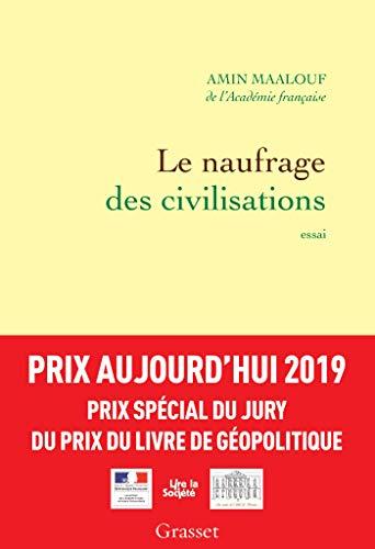 Le naufrage des civilisations - Prix Aujourd'hui 2019 (essai français)