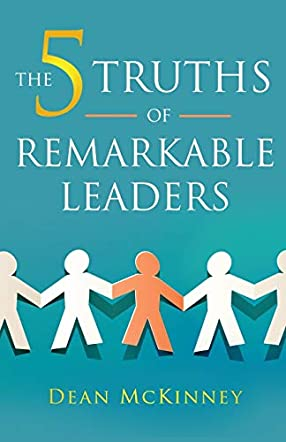 The 5 Truths of Remarkable Leaders