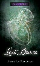 Last Dance [SEER BK02 LAST DANCE] [Paperback]