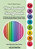 the easiest songbook. 58 simple songs without musical notes for boomwhackers®, bells, chimes, pipes: just follow the color circles (chromanotes™ colors) (i don't read music) (english edition)