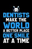Dentist Make The World A Better Place One Smile At...